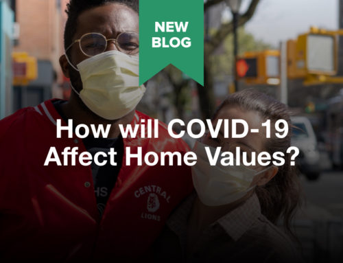 How will COVID-19 Affect Home Values
