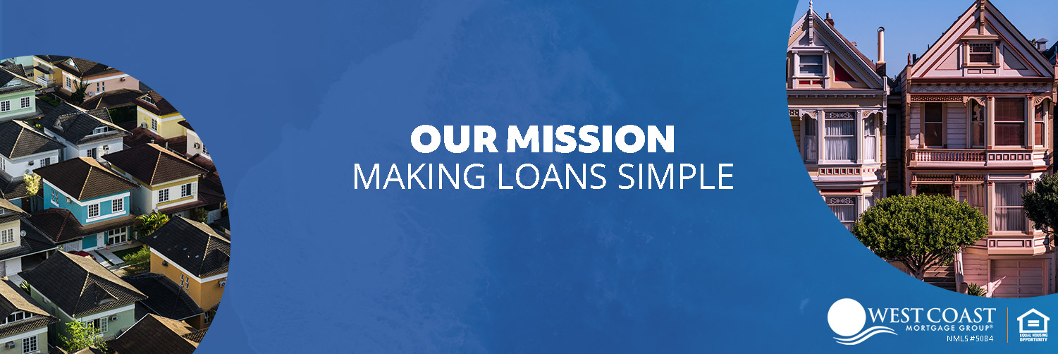 About West Coast Mortgage Group | Mortgage Broker in Sacramento, CA