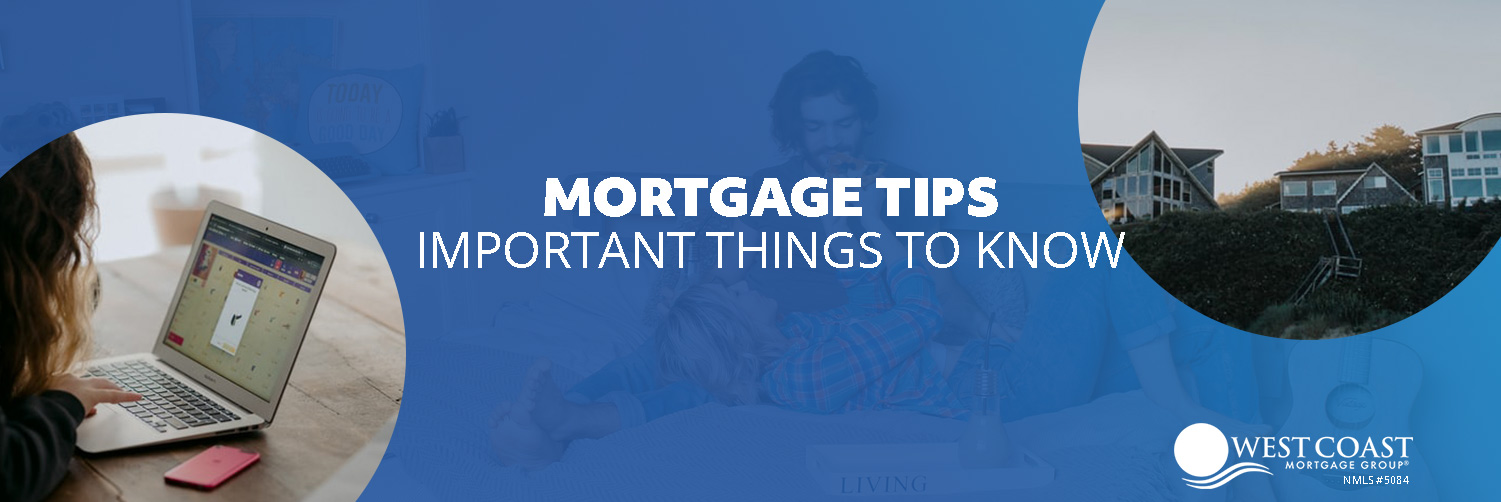 Mortgage Tips | Negotiating a Better Mortgage Rate | West Coast Mortgage