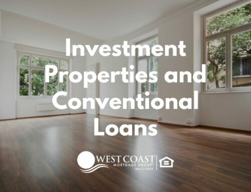 Investment Properties and Conventional Loans
